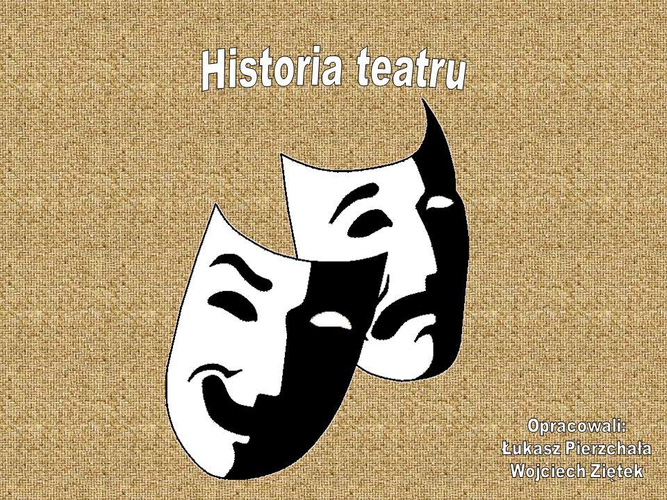 Początków historii teatru należy szukać w starożytnej Grecji, gdzie w 534 roku p.n.e.