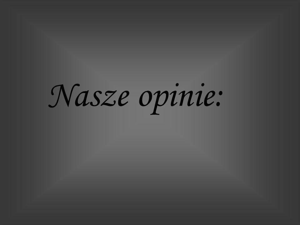 Nasze opinie: