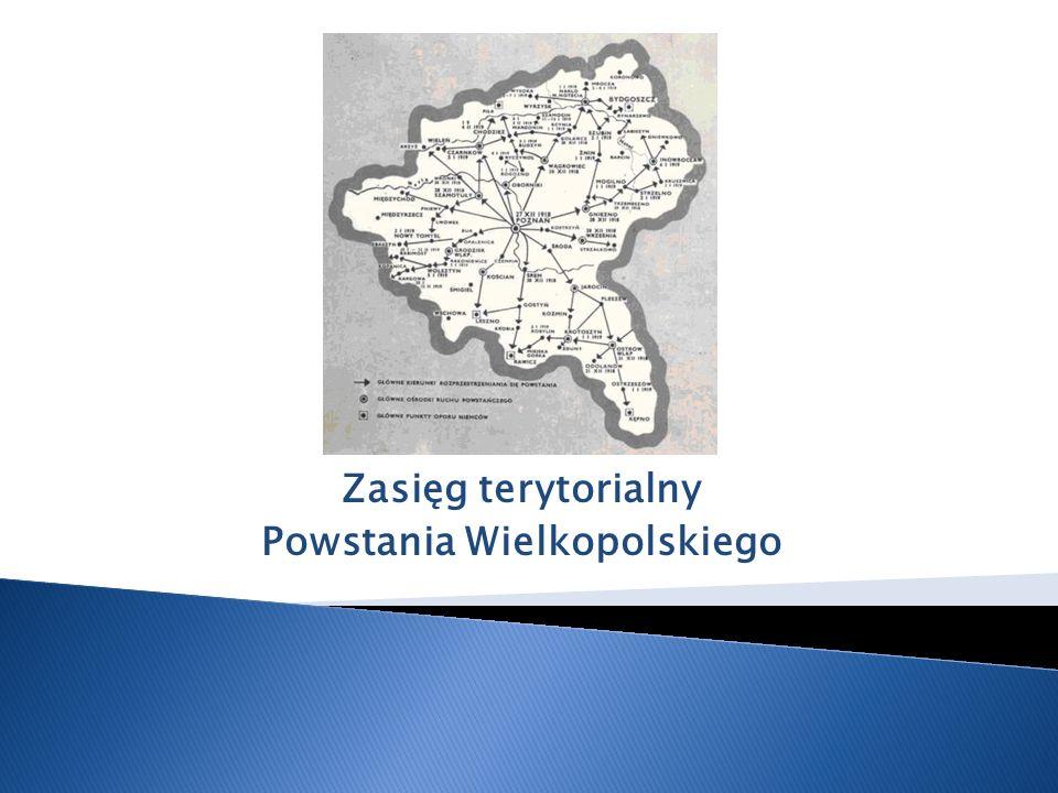 Zasięg terytorialny Powstania Wielkopolskiego