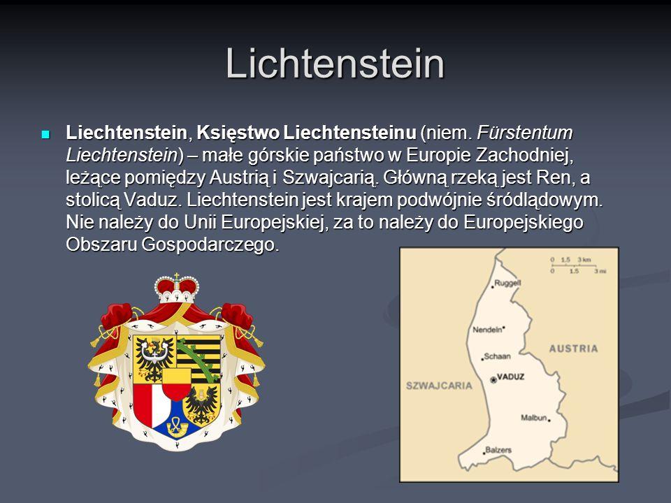 Lichtenstein Liechtenstein, Księstwo Liechtensteinu (niem. Fürstentum Liechtenstein) – małe górskie państwo w Europie Zachodniej, leżące pomiędzy Aust