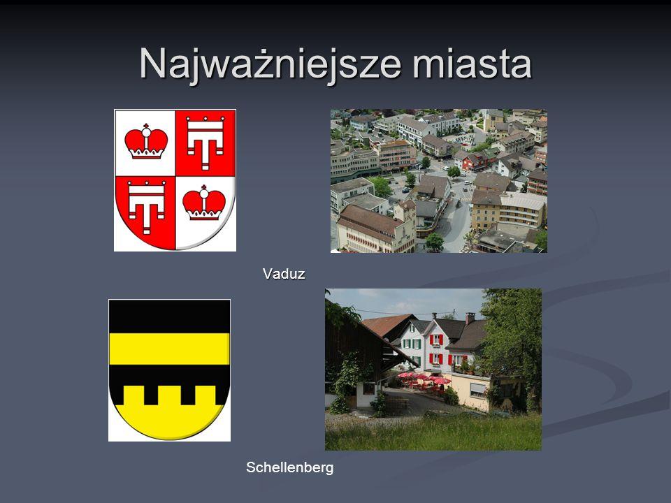 Najważniejsze miasta Vaduz Vaduz Schellenberg