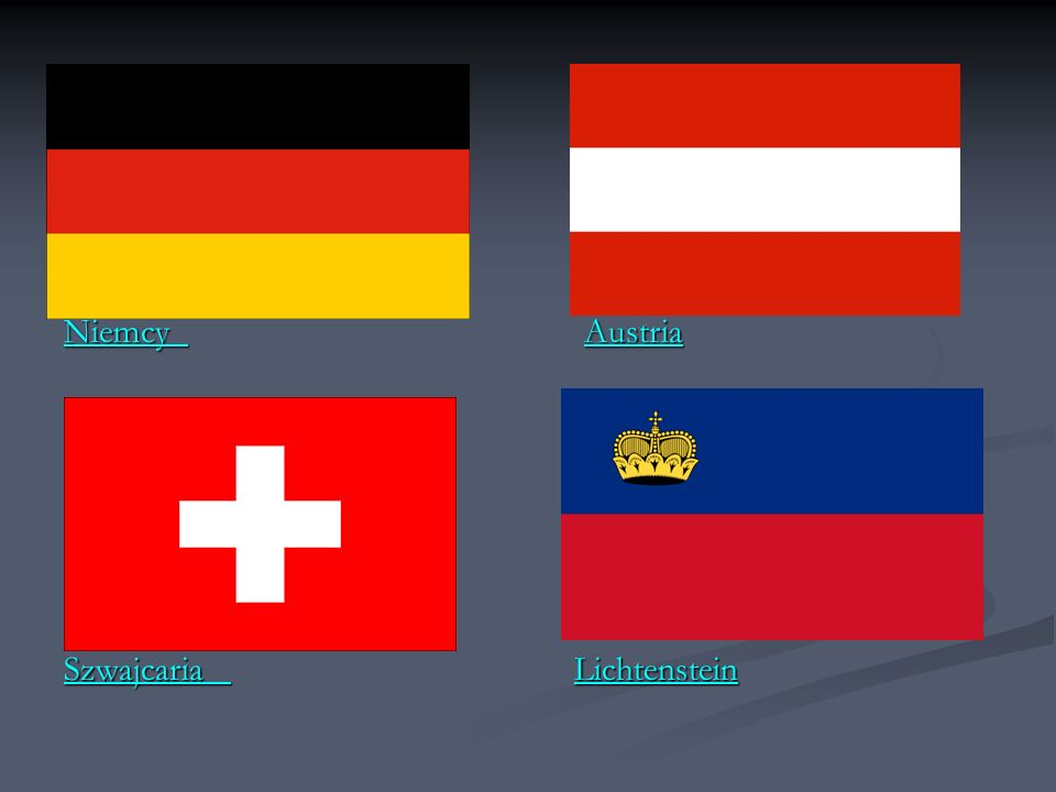 Niemcy Niemcy Austria Austria Niemcy Austria Szwajcaria Szwajcaria Lichtenstein Lichtenstein Szwajcaria Lichtenstein