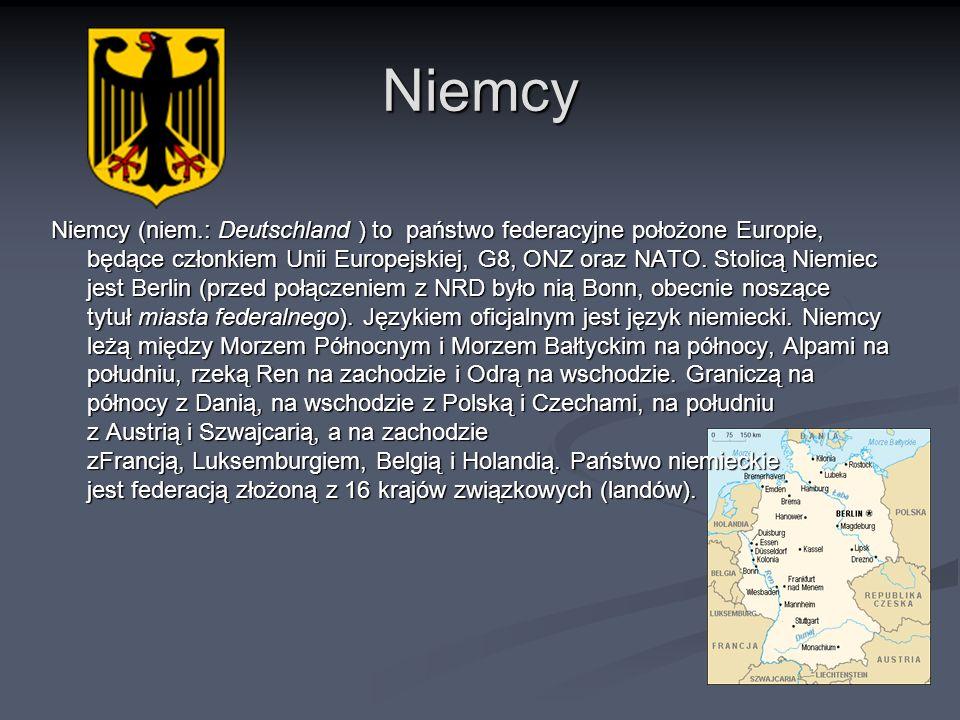 Niemcy Niemcy (niem.: Deutschland ) to państwo federacyjne położone Europie, będące członkiem Unii Europejskiej, G8, ONZ oraz NATO. Stolicą Niemiec je