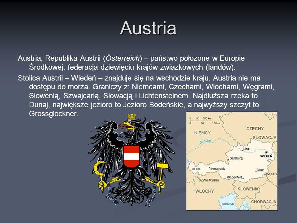 Austria Austria, Republika Austrii (Österreich) – państwo położone w Europie Środkowej, federacja dziewięciu krajów związkowych (landów). Stolica Aust