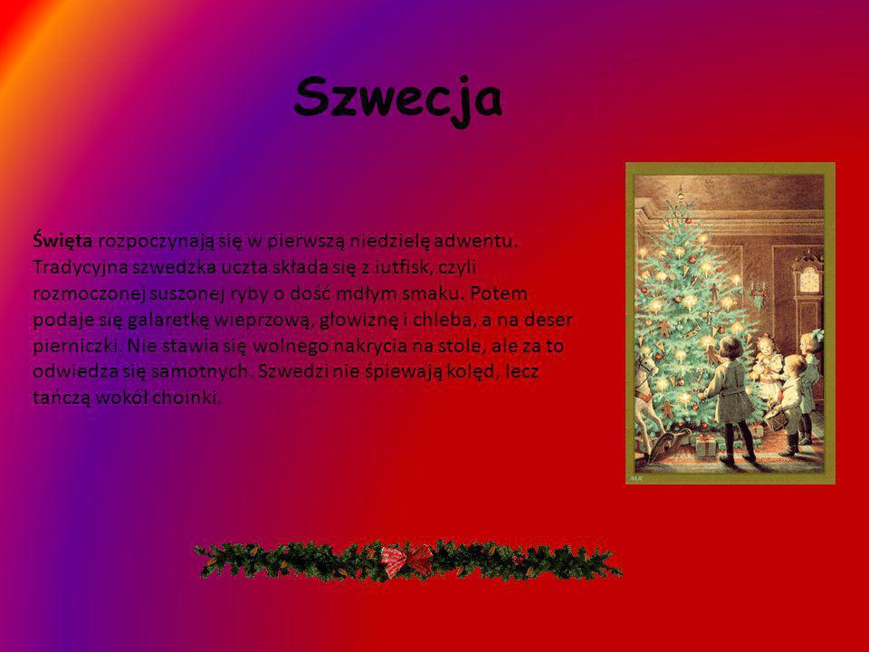 Szwecja Święta rozpoczynają się w pierwszą niedzielę adwentu. Tradycyjna szwedzka uczta składa się z iutfisk, czyli rozmoczonej suszonej ryby o dość m