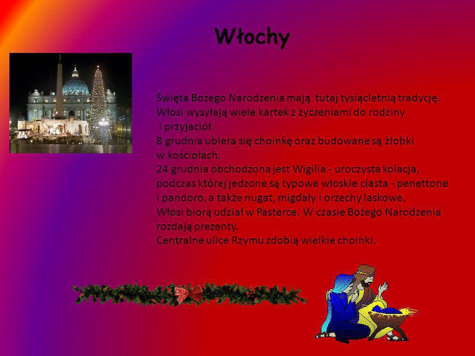 Włochy Święta Bożego Narodzenia mają tutaj tysiącletnią tradycję. Włosi wysyłają wiele kartek z życzeniami do rodziny i przyjaciół. 8 grudnia ubiera s