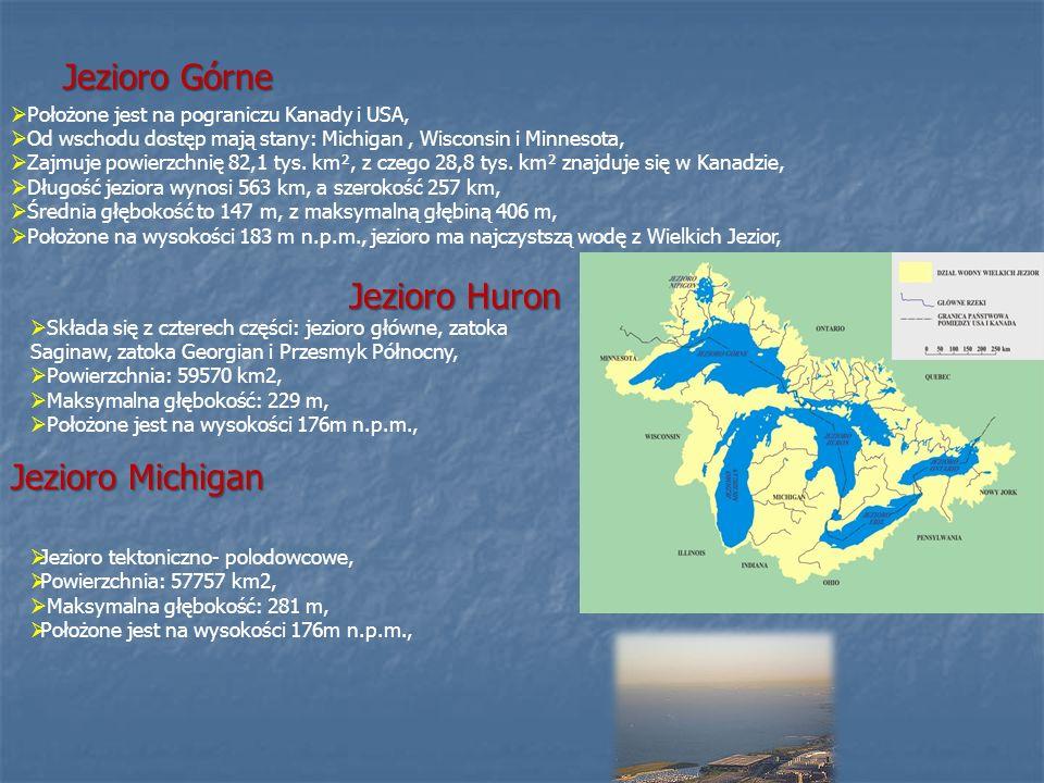 Jezioro Górne Położone jest na pograniczu Kanady i USA, Od wschodu dostęp mają stany: Michigan, Wisconsin i Minnesota, Zajmuje powierzchnię 82,1 tys.