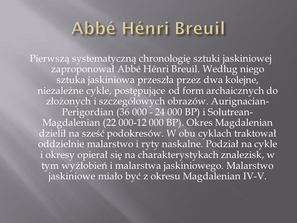 Pierwszą systematyczną chronologię sztuki jaskiniowej zaproponował Abbé Hénri Breuil. Według niego sztuka jaskiniowa przeszła przez dwa kolejne, nieza