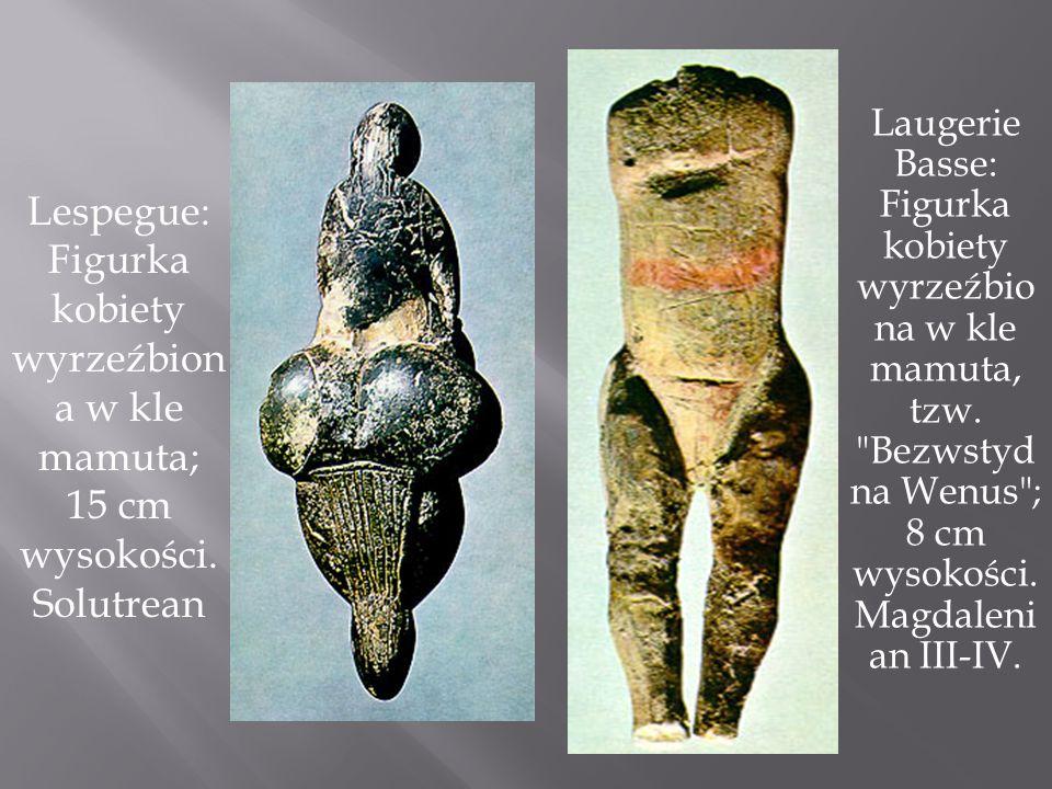 Laugerie Basse: Figurka kobiety wyrzeźbio na w kle mamuta, tzw.