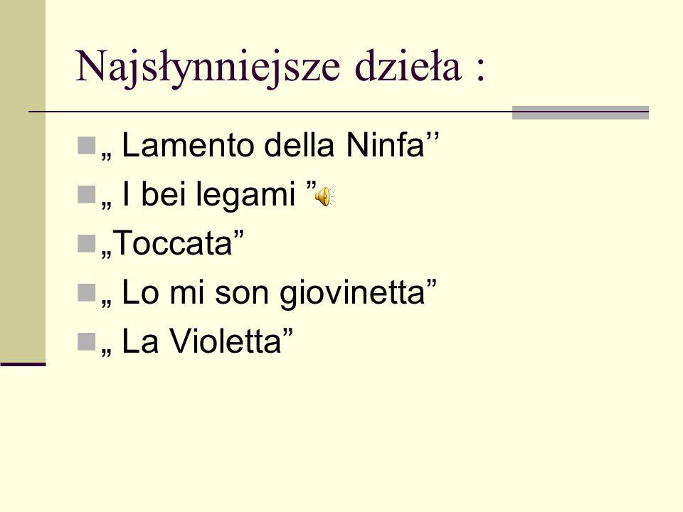 Najsłynniejsze dzieła : Missa pulcherrima; Patrem na rotuły; Ave Maria; Magnum nomen Domini.