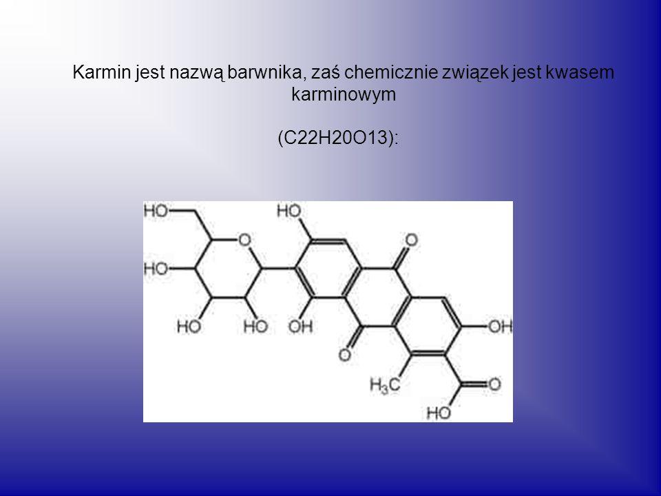 Karmin jest nazwą barwnika, zaś chemicznie związek jest kwasem karminowym (C22H20O13):