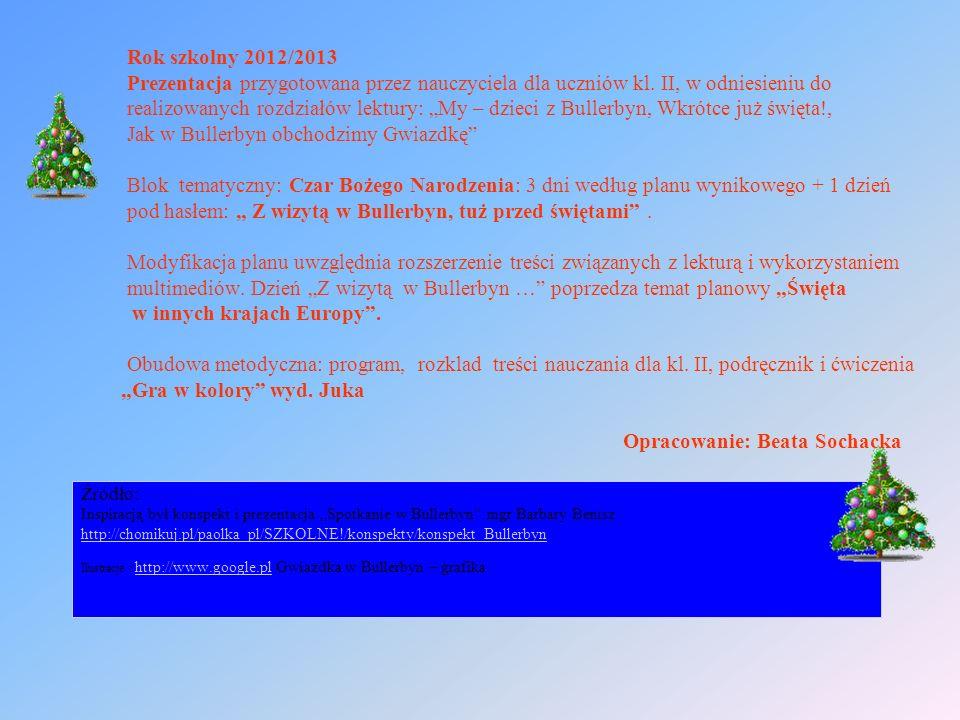 Rok szkolny 2012/2013 Prezentacja przygotowana przez nauczyciela dla uczniów kl. II, w odniesieniu do realizowanych rozdziałów lektury: My – dzieci z