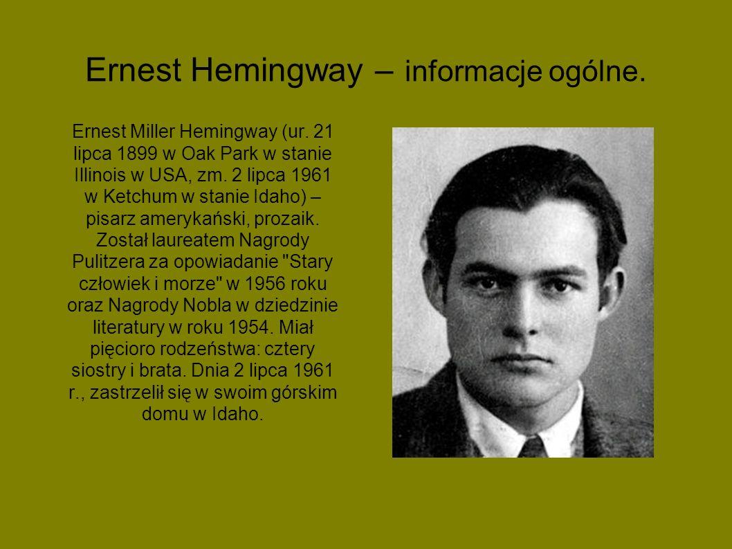 Prezentacja nt. Ernest Hemingway Przygotowali: - Abramczyk Kuba - Popardowski Wojtek -Zuziak Wiktor. Życzymy miłego oglądania.