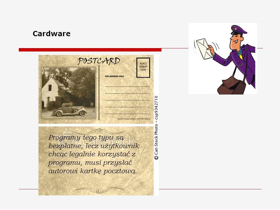 Programy tego typu są bezpłatne, lecz użytkownik chcąc legalnie korzystać z programu, musi przysłać autorowi kartkę pocztową. Cardware