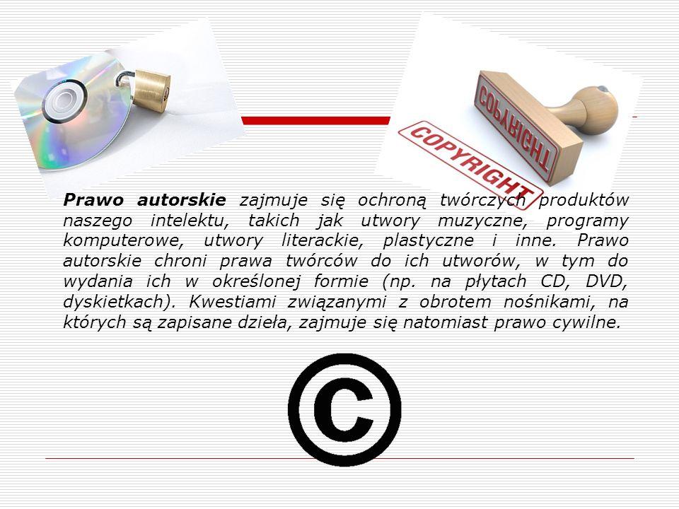 Prawo autorskie zajmuje się ochroną twórczych produktów naszego intelektu, takich jak utwory muzyczne, programy komputerowe, utwory literackie, plasty