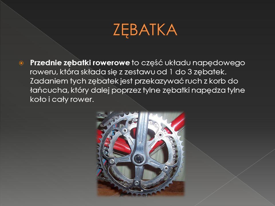 Przednie zębatki rowerowe to część układu napędowego roweru, która składa się z zestawu od 1 do 3 zębatek. Zadaniem tych zębatek jest przekazywać ruch