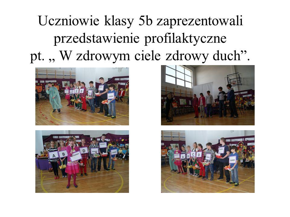 Uczniowie klasy 5b zaprezentowali przedstawienie profilaktyczne pt. W zdrowym ciele zdrowy duch.