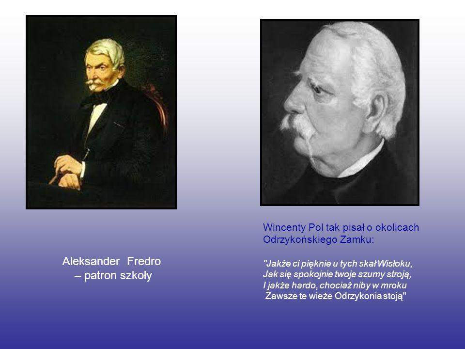 Aleksander Fredro – patron szkoły Wincenty Pol tak pisał o okolicach Odrzykońskiego Zamku: