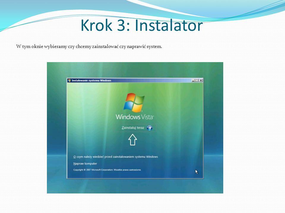 Krok 3: Instalator W tym oknie wybieramy czy chcemy zainstalować czy naprawić system.