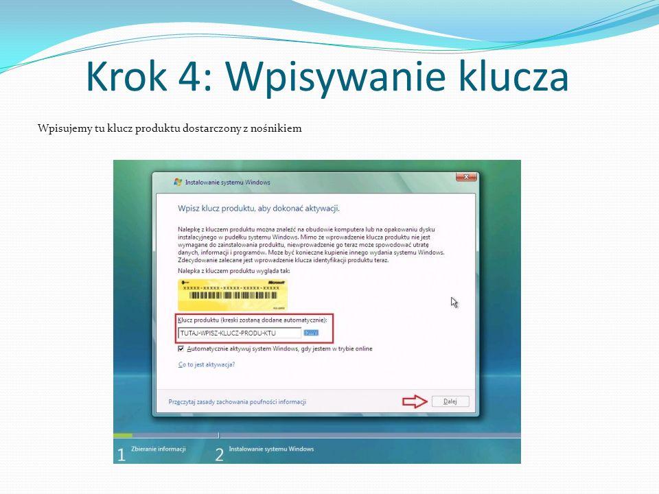 Krok 4: Wpisywanie klucza Wpisujemy tu klucz produktu dostarczony z nośnikiem