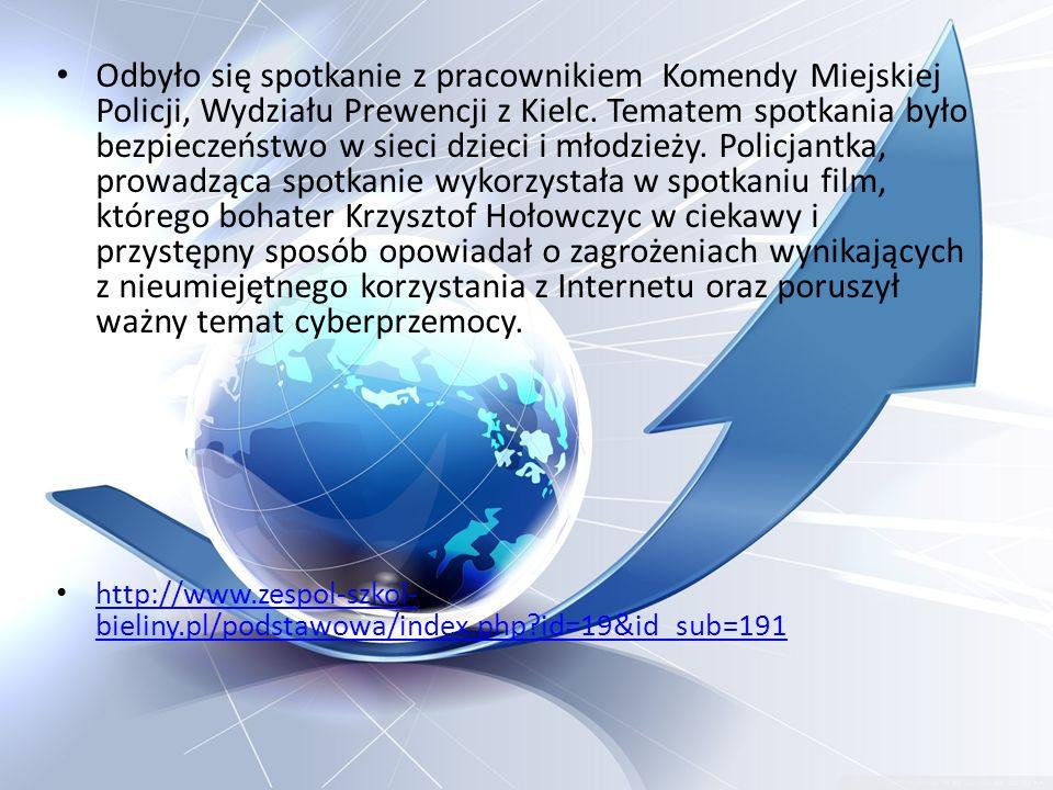 Odbyło się spotkanie z pracownikiem Komendy Miejskiej Policji, Wydziału Prewencji z Kielc. Tematem spotkania było bezpieczeństwo w sieci dzieci i młod