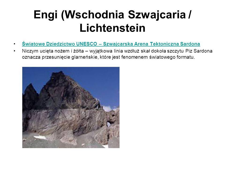 Engi (Wschodnia Szwajcaria / Lichtenstein Światowe Dziedzictwo UNESCO – Szwajcarska Arena Tektoniczna Sardona Niczym ucięta nożem i żółta – wyjątkowa
