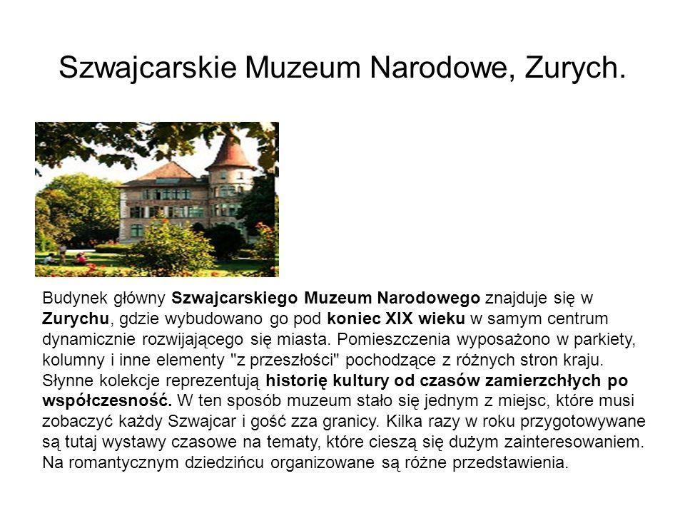 Szwajcarskie Muzeum Narodowe, Zurych. Budynek główny Szwajcarskiego Muzeum Narodowego znajduje się w Zurychu, gdzie wybudowano go pod koniec XIX wieku