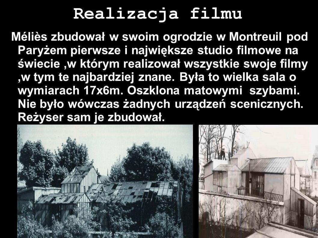 Realizacja filmu Méliès zbudował w swoim ogrodzie w Montreuil pod Paryżem pierwsze i największe studio filmowe na świecie,w którym realizował wszystki
