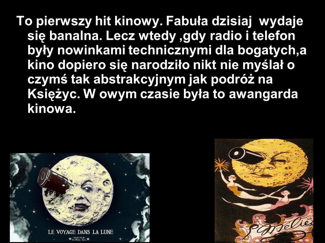 Bibliografia Zdjęcia http://www.e-splot.pl/images/upload/news/NEWSY%202/Podr%C3%B3%C5%BC.jpg http://3.bp.blogspot.com/-m3ivKurhEGo/UNxTdLOsVDI/AAAAAAAABbI/XKitG8e8RfY/s1600/A-Trip-to-the-Moon-33494_4.jpg http://25.media.tumblr.com/025b75d8386ddd932d3c392d9e88d6e8/tumblr_mf5r4dw3mp1rxn09zo1_500.gif http://yalebooks.files.wordpress.com/2012/12/trip-to-the-moon-air-axel-scoffier-color-melies-serge-bromberg.jpg?w=640 http://www.notrecinema.com/images/filmsi/le-voyage-dans-la-lune_395007_23441.jpg http://okladka.s-nakanapie.pl/c/l/001/283/425.jpg,http://farm7.staticflickr.com/6113/6361351601_2ccf7aa95a_z.jpghttp://okladka.s-nakanapie.pl/c/l/001/283/425.jpghttp://farm7.staticflickr.com/6113/6361351601_2ccf7aa95a_z.jpg http://upload.wikimedia.org/wikipedia/commons/6/63/George_Melies.jpg http://3.bp.blogspot.com/--LWqpBhLvas/Tb6Eu4FR-UI/AAAAAAAAACo/R8iSSyhDh3U/s1600/lumiere%255B1%255D.gif http://drnorth.wordpress.com/2009/05/27/an-excursion-to-the-moon-segundo-de-chomon-1908i/ http://imageshack.us/a/img23/6344/atriptothemoon1902720p2.jpg http://1.bp.blogspot.com/-5PmWMY4PhYg/Tigt17FbUaI/AAAAAAAAA88/pA01np07jFU/s1600/melies+la+montparnasse.jpg http://61348576.nhd.weebly.com/uploads/9/2/6/9/9269211/42410_orig.jpg?341 http://b.vimeocdn.com/ts/193/464/193464669_640.jpg http://www.fredericback.com/medias/mediums/P_0012.jpg http://www.kajewski.com.br/wp-content/uploads/2012/08/STOP-MOTION-03.jpg http://1.bp.blogspot.com/-cZnlmTFO-QA/UDQEqysyfFI/AAAAAAAAAYk/lTYZS4dTKGc/s1600/images.jpeg http://ecx.images-amazon.com/images/I/51RRG8gs8uL._SL500_AA300_.jpg