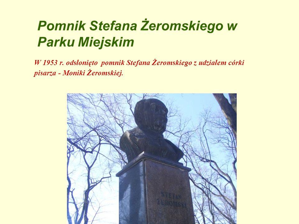 Pomnik Stefana Żeromskiego w Parku Miejskim W 1953 r. odsłonięto pomnik Stefana Żeromskiego z udziałem córki pisarza - Moniki Żeromskiej.