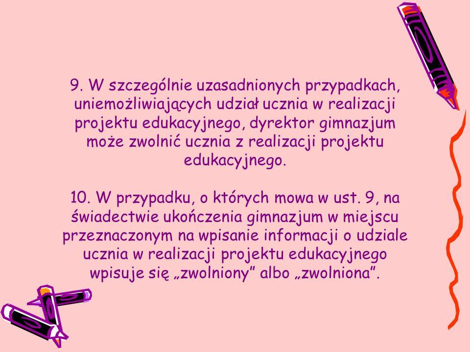 § 2.1. 2. W roku szkolnym 2010/2011 informację, o której mowa w § 21a ust.