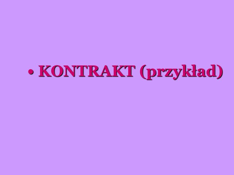 KONTRAKT (przykład) KONTRAKT (przykład)