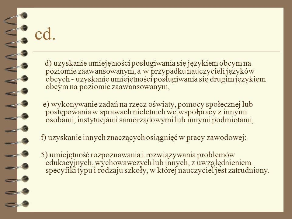 cd. d) uzyskanie umiejętności posługiwania się językiem obcym na poziomie zaawansowanym, a w przypadku nauczycieli języków obcych - uzyskanie umiejętn