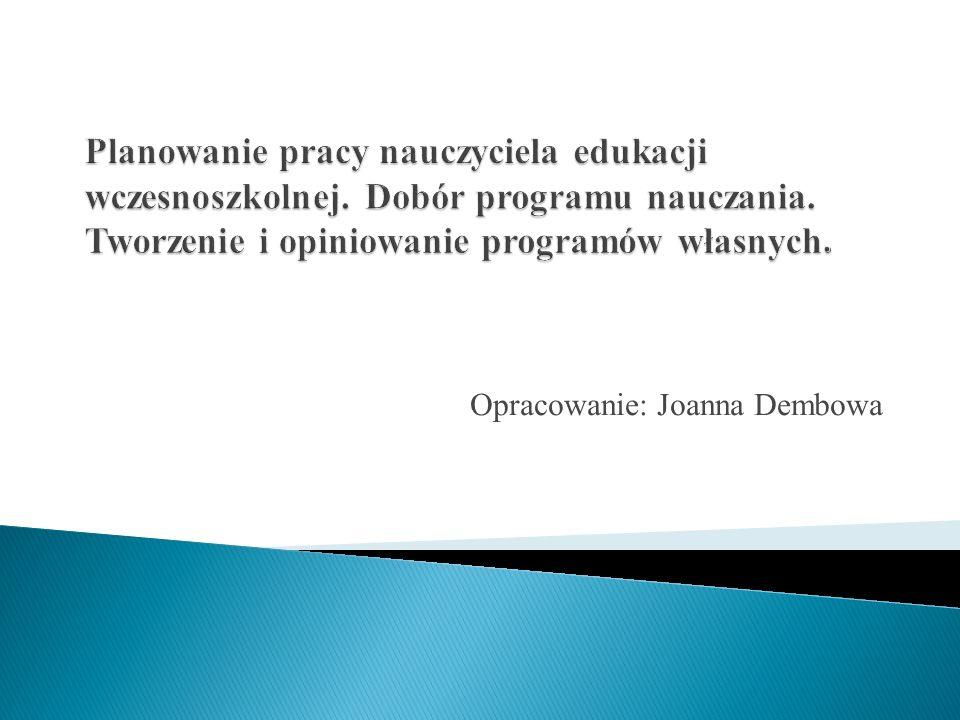 rozporządzenia o nowej podstawie programowej wychowania przedszkolnego i kształcenia ogólnego (z 23 grudnia 2008 r.).