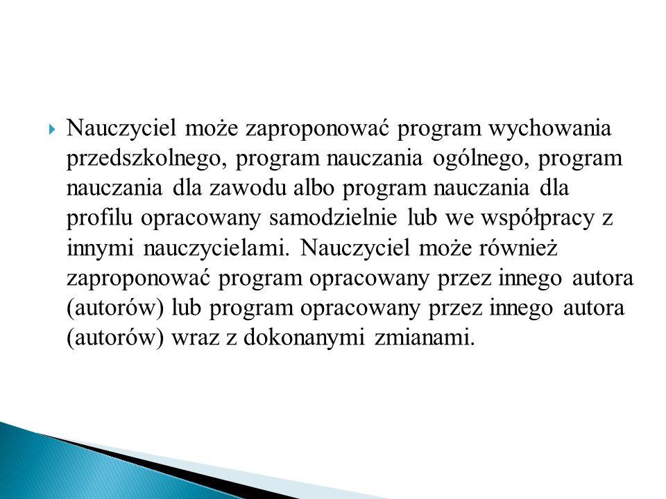 Program nauczania ogólnego 1) stanowi opis sposobu realizacji celów kształcenia i zadań edukacyjnych ustalonych w podstawie programowej kształcenia ogólnego, określonej w rozporządzeniu, o którym mowa w § 3 ust.