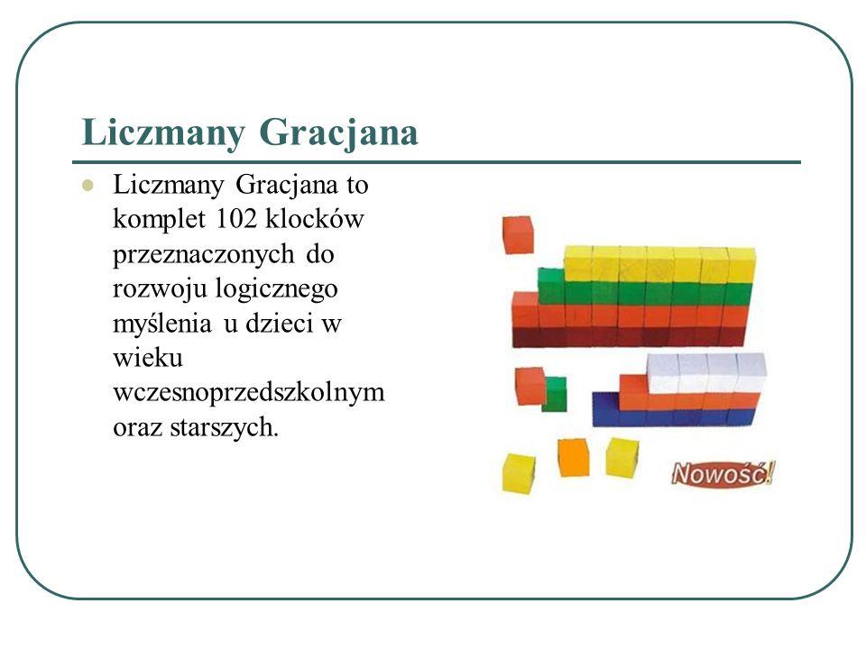 Liczmany Gracjana Liczmany Gracjana to komplet 102 klocków przeznaczonych do rozwoju logicznego myślenia u dzieci w wieku wczesnoprzedszkolnym oraz st