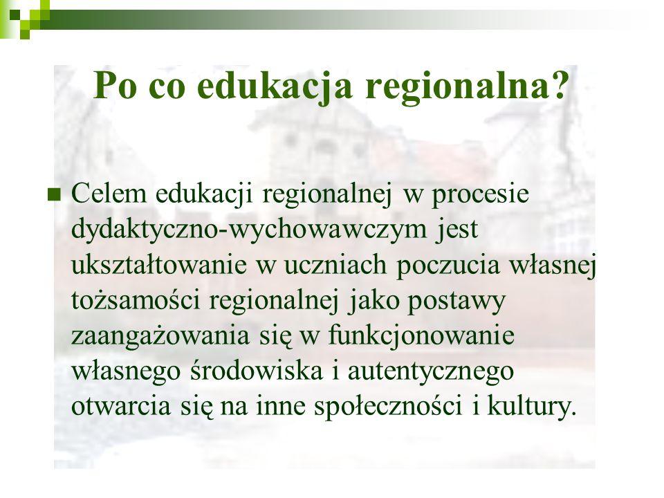 Po co edukacja regionalna.