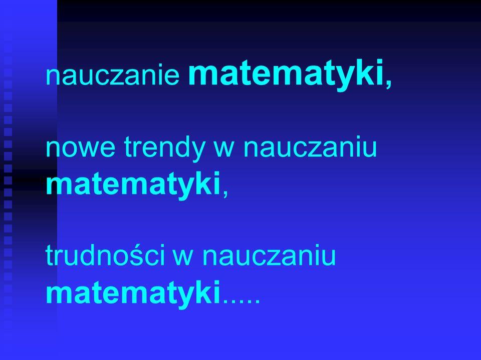 Efekty nauczania matematyki w Polsce Fakt czy Mit 2 .