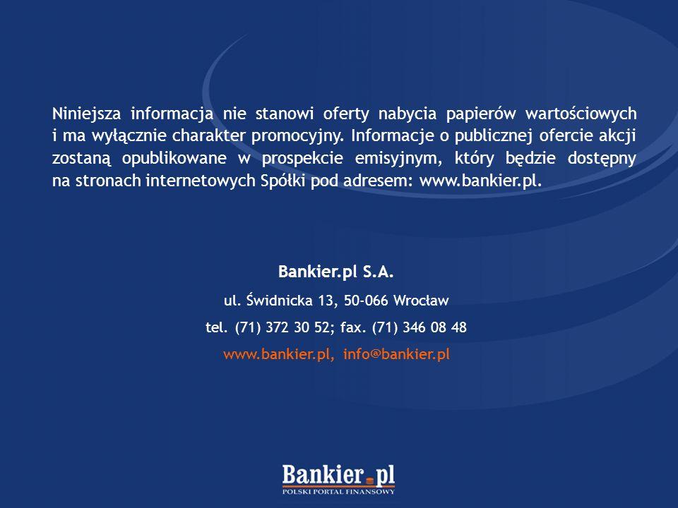 Bankier.pl S.A. ul. Świdnicka 13, 50-066 Wrocław tel.
