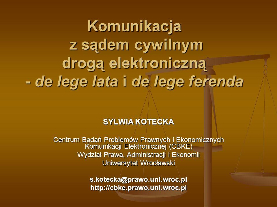 Postulat de lege ferenda (I) Doręczenia za pomocą środków komunikacji elektronicznej w rozumieniu przepisów o świadczeniu usług drogą elektroniczną Doręczenia za pomocą środków komunikacji elektronicznej w rozumieniu przepisów o świadczeniu usług drogą elektroniczną w kierunku sąd – strona (przedstawiciel ustawowy, pełnomocnik) w kierunku sąd – strona (przedstawiciel ustawowy, pełnomocnik) pomiędzy profesjonalnymi pełnomocnikami procesowymi pomiędzy profesjonalnymi pełnomocnikami procesowymi Można wzorować się na rozwiązaniach z art.