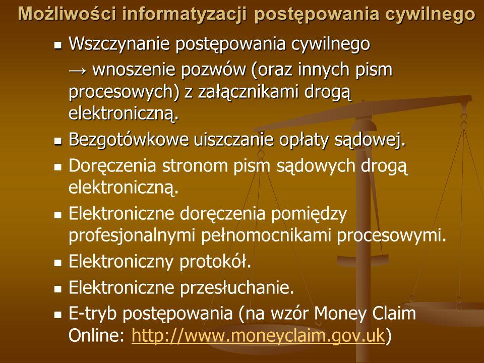 Podstawy prawne komunikacji elektronicznej z sądem cywilnym (I) 1) Ustawa z dnia 18 września 2001 r.
