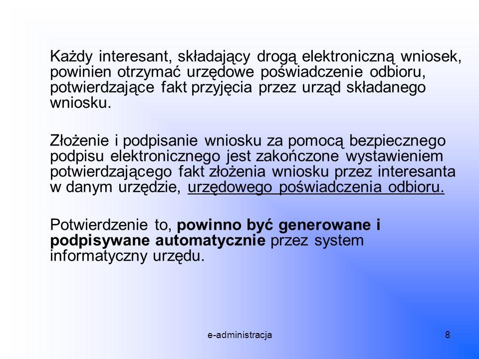 e-administracja9 Wymogi podania: Art.63 § 3a.