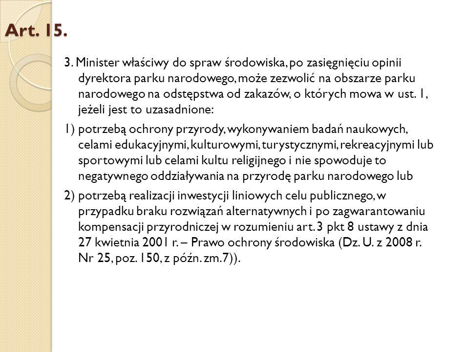 Propozycja zapisu Art 15.ust 3.: 3.