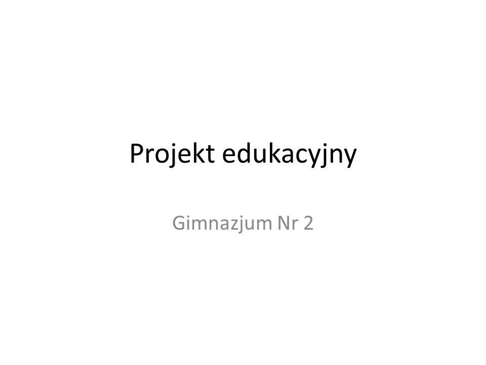 Do końca roku kalendarzowego nauczyciele przygotowują tematy projektów, określają cele edukacyjne i praktyczne oraz formę prezentacji.