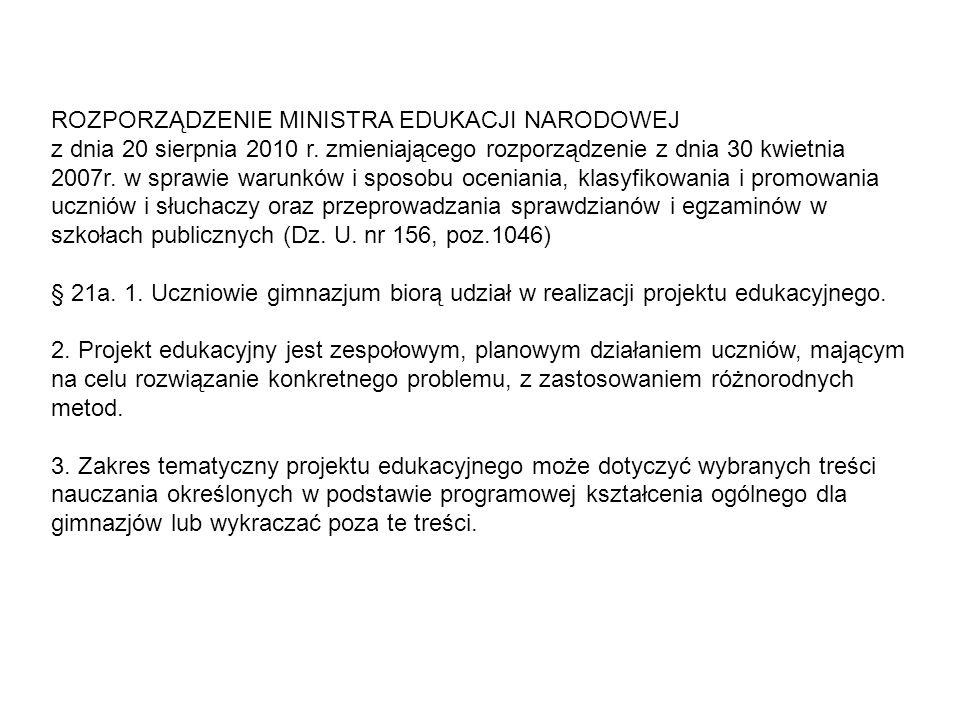 ROZPORZĄDZENIE MINISTRA EDUKACJI NARODOWEJ z dnia 20 sierpnia 2010 r. zmieniającego rozporządzenie z dnia 30 kwietnia 2007r. w sprawie warunków i spos