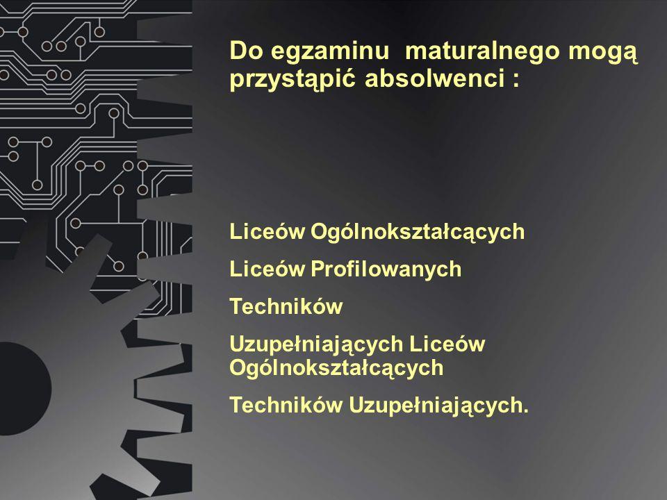 Liceów Ogólnokształcących Liceów Profilowanych Techników Uzupełniających Liceów Ogólnokształcących Techników Uzupełniających.