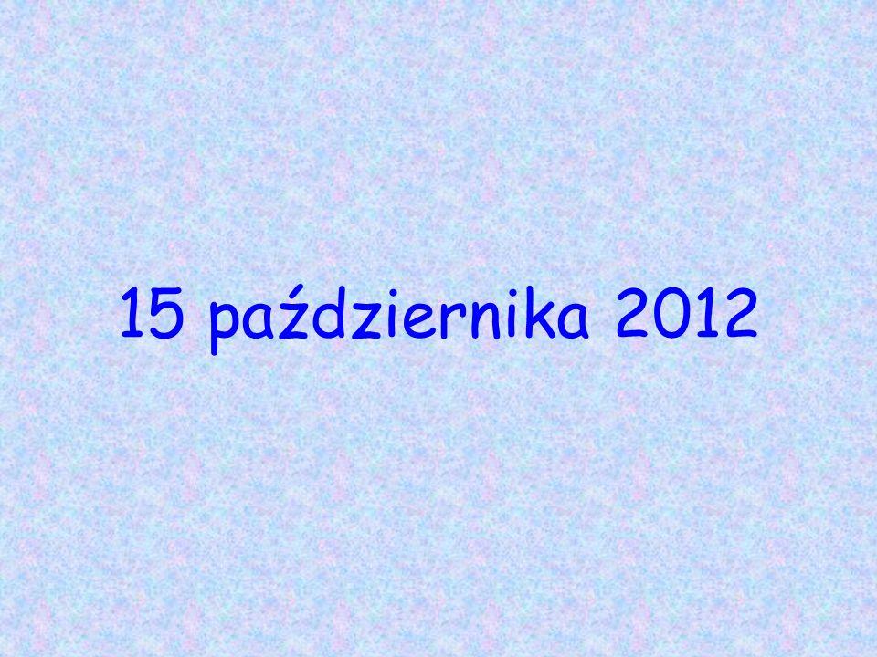 15 października 2012