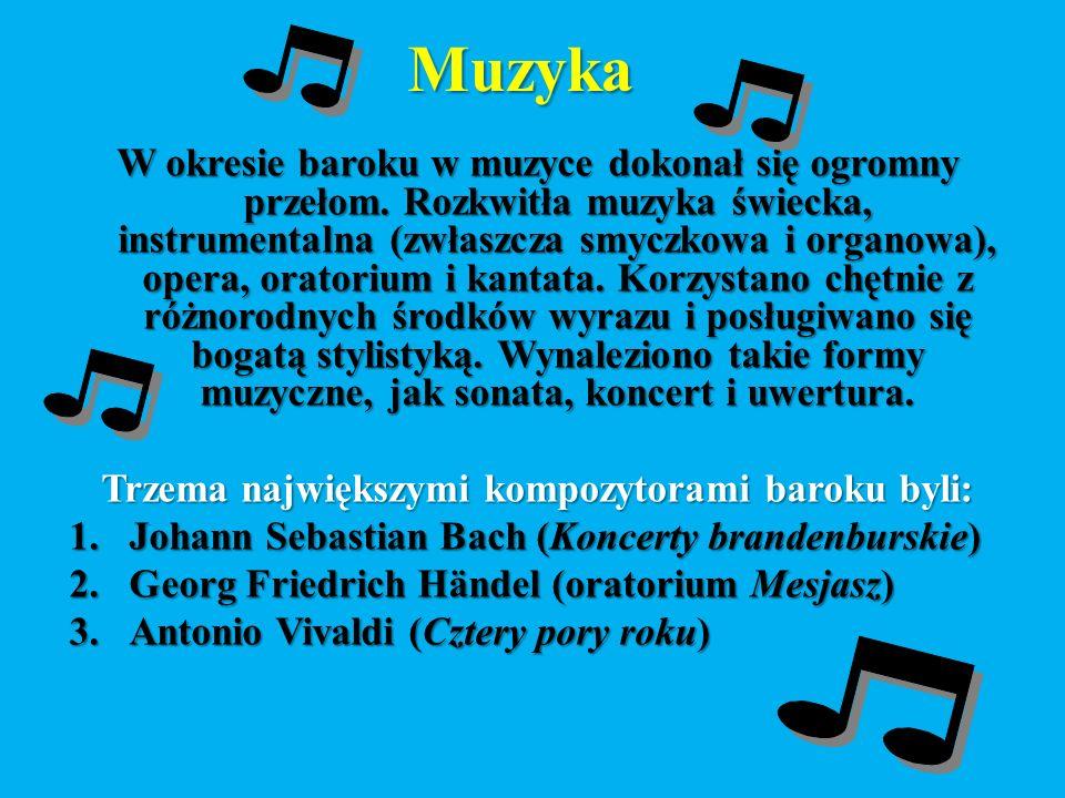 Muzyka W okresie baroku w muzyce dokonał się ogromny przełom.