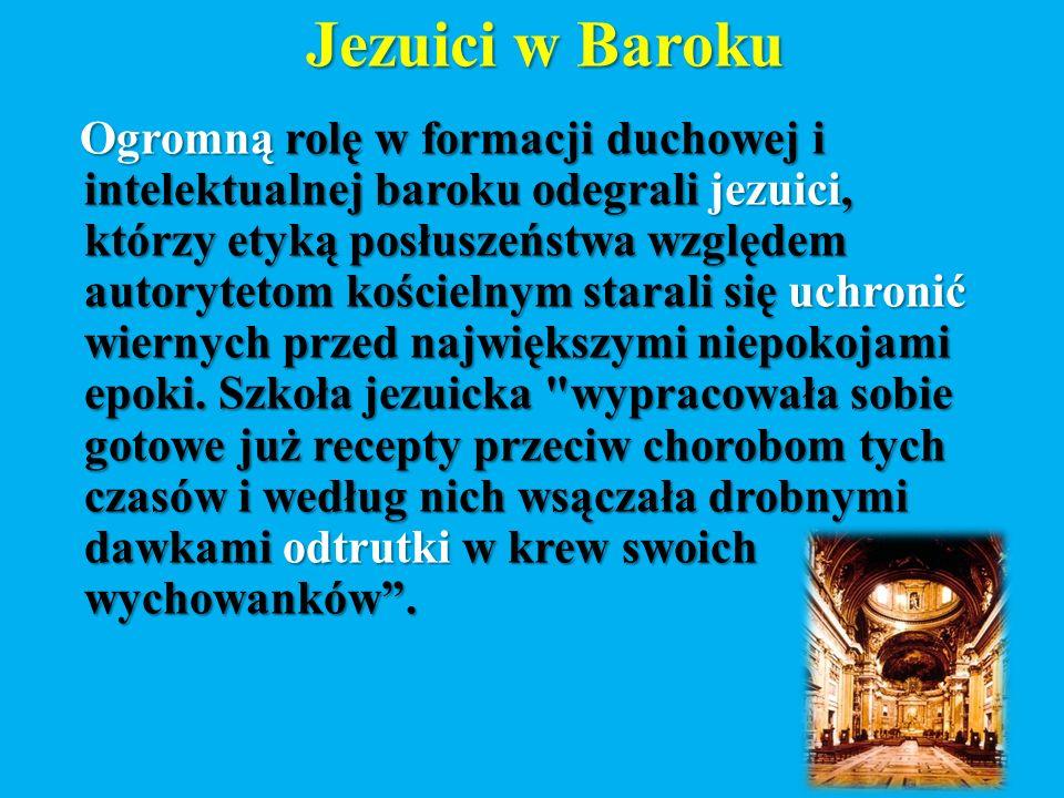 Myśl społeczna W epoce baroku powszechnym uznaniem cieszyła się nadal tradycyjna myśl chrześcijańska, wzbogacona o idee kontrreformacyjne i reformacyjne.