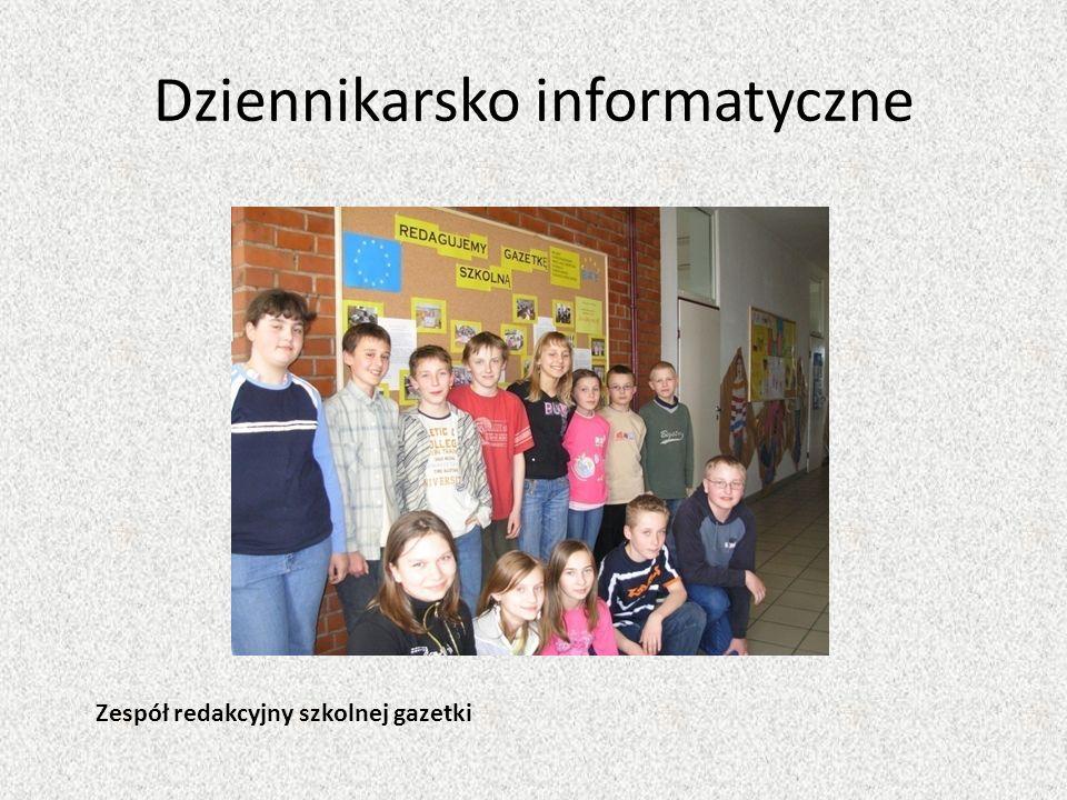 Dziennikarsko informatyczne Zespół redakcyjny szkolnej gazetki